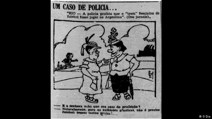 Charge sobre a proibição da polícia carioca à excursão das equipes de futebol feminino ao exterior publicado no jornal O Dia, em janeiro de 1941