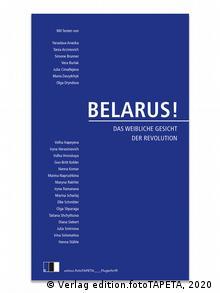 Buchcover l BELARUS! Das weibliche Gesicht der Revolution