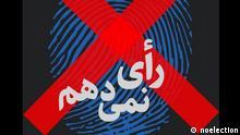 Iran Kampagne ich werde nicht wählen