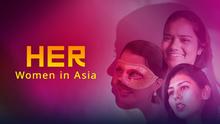 DW Her – Women in Asia Sendungslogo