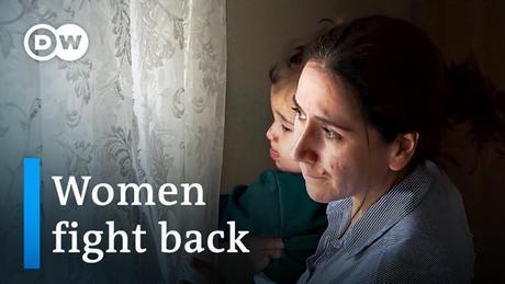 DW Video l Women fight back