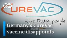 DW Video l Germany's CureVac vaccine disappoints