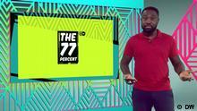DW Sendung The 77 Percent |#67