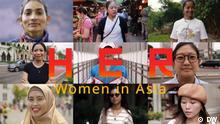 DW Serie | HER - Women in Asia