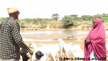 Habiba Tadicha kennt die Sorgen der Hirten in Zeiten des Klimawandels. Ort/Zeit: Kenya, Juni 2021 Urheber: DW/Edwin Gikonyo Kariuki (Screenshots)