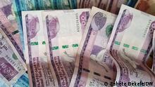 Äthiopien Währung Birr. Foto: Eshete Bekele/DW Juni 2021