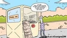 DW Karikatur l Türkei, Nevsin ++++nur zur abgesprochenen Berichterstattung++++