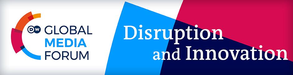 Global Media Forum - Banner | Disruption and Innovation
