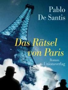 Buchcover Pablo de Santis: Das Rätsel von Paris