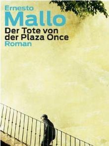 Buchcover Ernesto Mallo: Der Tote von der Plaza Once