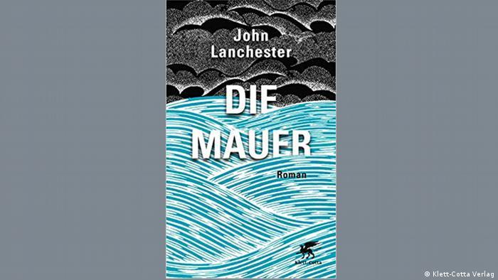 Buchcover l Die Mauer von John Lanchester