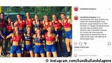 Screenshot Handballverband Norwegen   Statement zu Bekleidung Frauen Beach Handball https://www.instagram.com/handballandslagene/?hl=de © instagram.com/handballandslagene