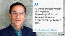 Zitattafel Prof. Dr. Alexander Görlach zu Demokratie