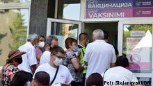 Impfung Nordmazedonien - Impfwarteschlangen in Skopje, Nordmazedonien Skopje, 10.08.2021