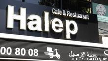 Ladenschild eines syrischen Restaurants in Istanbul-Aksaray (Yusufpasa-Viertel) Copyright: Burcu Karakaş / DW