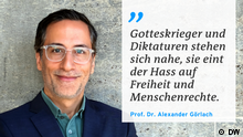 Zitattafel Prof. Dr. Alexander Görlach |Gotteskrieger und Diktaturen