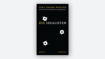 Buchcover: Viet Thanh Nguyen Die Idealisten