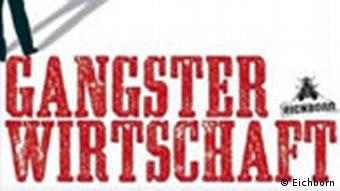 Buchcover Gangster Wirtschaft Jürgen Roth