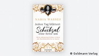 Buchdeckel von Jeden Tag blättert das Schicjsal eine Seite um von Nadia Wassef