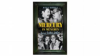 Обложка книги Фредди Меркьюри в Мюнхене - его лучшие годы