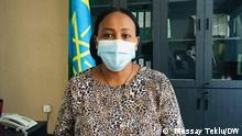 Lemlem Bezabih, Dire Dawa Adminnistration Health Bureau head Wo- Dire Dawa, Ethiopia Wann – 08.10.2021 Author – Messay Teklu (DW Correspondent)