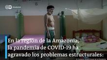 DW Akademie   Covid-19 Amazonia (ES)