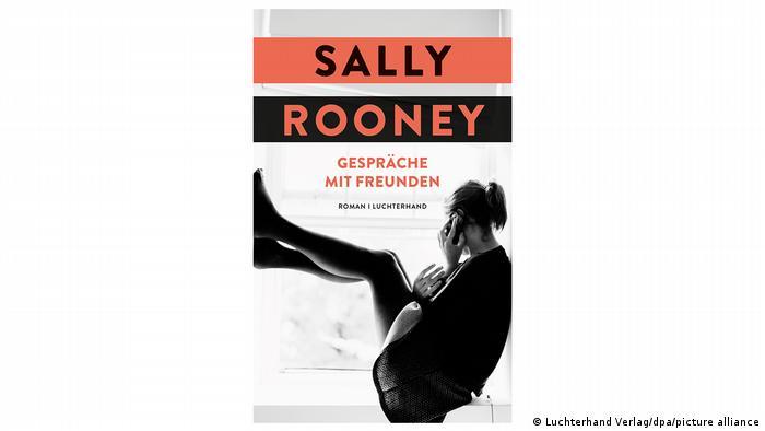 Deutsches Buchvover des Romans Gespräche mit Freunden der irischen Autorin Sally Rooney