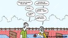 Die türkische Währung (Lira) verliert weiter an Wert. DW-Karikatur von Serkan Altuniğne Quelle: Serkan Altuniğne/DW