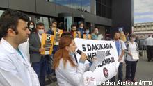 Ärzte in der Türkei protestierten gegen 5 Minuten Untersuchung-Zeit Copyright: Pressestelle der Türkischer Ärztebund (TTB).