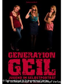 Book cover: Generation Geil by Katharina Weiss