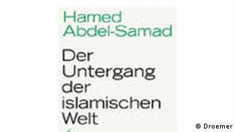 Cover Der Untergang der islamischen Welt Eine Prognose