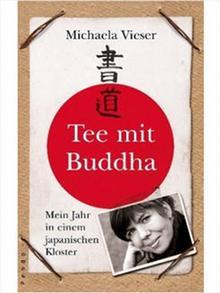 Buchcover Michaela Vieser: Tee mit Buddha (Pendo)