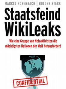 Buch Cover Staatsfeind Wikileaks Marcel Rosenbach Holger Stark