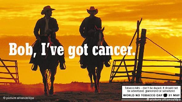 Plakatwerbung gegen das Rauchen. Bob, I've got cancer (Foto: dpa)