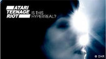 CD Cover Atari Teenage Riot - Is This Hyperreal?