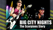 D-Bereich Grafik BIG CITY NIGHTS The Scorpions Story ENG