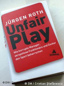 Cartea Unfair Play de Jürgen Roth