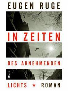 Buchcover Eugen Ruge: In Zeiten des abnehmenden Lichts
