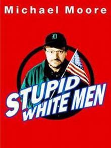 Buchcover: Moore - Stupid White Men