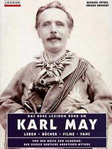 Karl May as Old Shatterhand on the Karl May Lexicon by Michael Petzel and Jürgen Wehnert