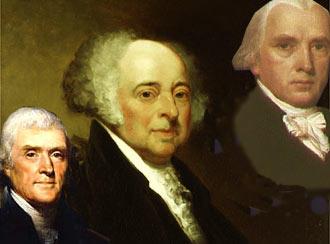 Verfassungsväter der USA: Jefferson, Adams und Madison